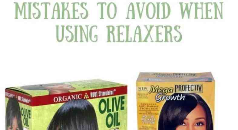 Relaxer Mistakes to Avoid
